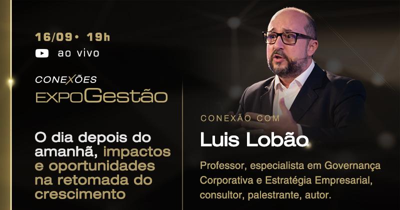 conexoes-expogestao-veja-tema-evento-online-dia-16-setembro