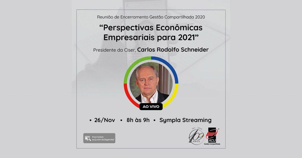carlos-rodolfo-schneider-fala-sobre-perspectivas-empresariais-para-2021