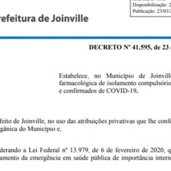 confira-a-integra-do-decreto-41-595-que-amplia-isolamento-e-preve-multa-ao-infrator-em-joinville